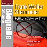 Frank-Walter Steinmeier - Politiker in Zeiten der Krise
