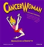 Cancer Woman - Eine wahre Geschichte