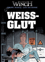 LARGO WINCH 18 - WEISSGLUT