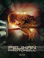 Pelikan Protokoll 1 - Erste Phase