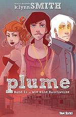 plume - Band 1 - ... wie eine Rauchwolke