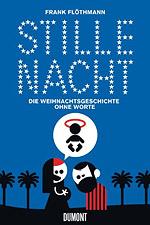 STILLE NACHT - Die Weihnachtsgeschichte ohne Worte