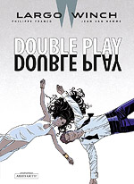 LARGO WINCH 19 - DOUBLE PLAY