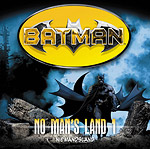 BATMAN - NO MAN'S LAND 1 - Niemandsland