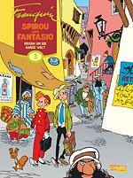 SPIROU und FANTASIO Gesamtausgabe 3 - Reisen um die ganze Welt