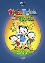Tick, Trick und Track - Ein Trio mit drei Bürzeln