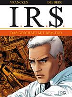 I.R.$. 15 - Das Geschäft mit dem Tod