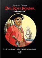 DER ROTE KORSAR - Gesamtausgabe 7 - Schachmatt den Sklavenhändlern