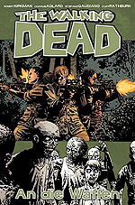 THE WALKING DEAD 26 - AN DIE WAFFEN
