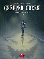 CREEPER CREEK 1 - DUNKLE ERINNERUNGEN