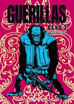 GUERILLAS – Band 3