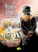 MOSES ROSE 1 - Die Ballade von Alamo