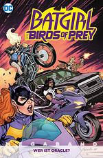 BATGIRL UND DIE BIRDS OF PREY - MEGABAND 1 – Wer ist Oracle?