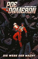 STAR WARS - POE DAMERON 4 – DIE WEGE DER MACHT