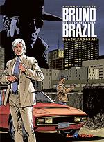 BRUNO BRAZIL – DIE NEUEN ABENTEUER – BLACK PROGRAM – TEIL 1