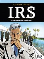 I.R.$. 19 – DIE HERREN DER FINANZWELT