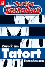 LTB 539 - ZURÜCK AM TATORT ENTENHAUSEN