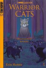 Warrior Cats 1 - Der verlorene Krieger